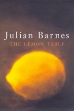 The Lemon Table by Julian Barnes