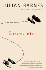 Love, etc by Julian Barnes